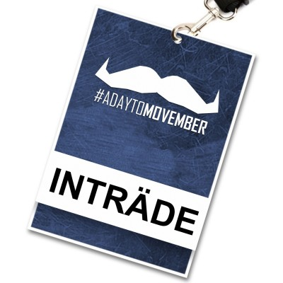 A Day To Movember - Inträde